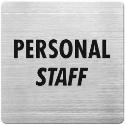 "Hinweisschild ""Personal"", Edelstahl, HxBxT 90x90x1 mm"